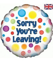 Sorry You Are Leaving Balloon